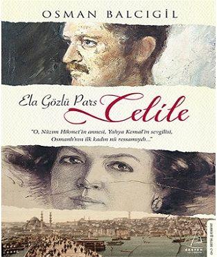 Günün Kitabı: Ela Gözlü Pars Celile www.napim.net #gününkitabı #kitap #okur #napim #neyapayım #neyapmalıyım #okumak