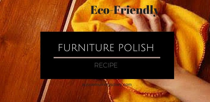 Furniture polish recipe