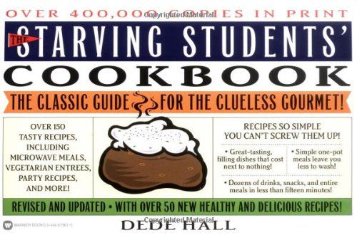The Starving Students' Cookbook - Good cookbook for preparing quick, filling, budget-friendly meals, allowing students to eat well without investing lots of time or money. Has easy to follow directions, and the inexpensive, easy-to-cook dishes are simple to customize for individual tastes.