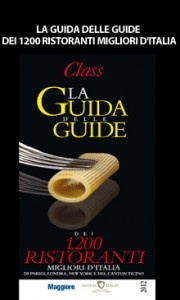 La Guida delle Guide dei 1.200 ristoranti migliori d'Italia di Class