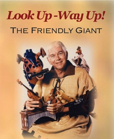 The Friendly Giant - I remember watching this program as a small child