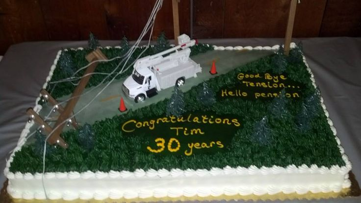 Lineman Cake My husband retired after 30 years, this is ...