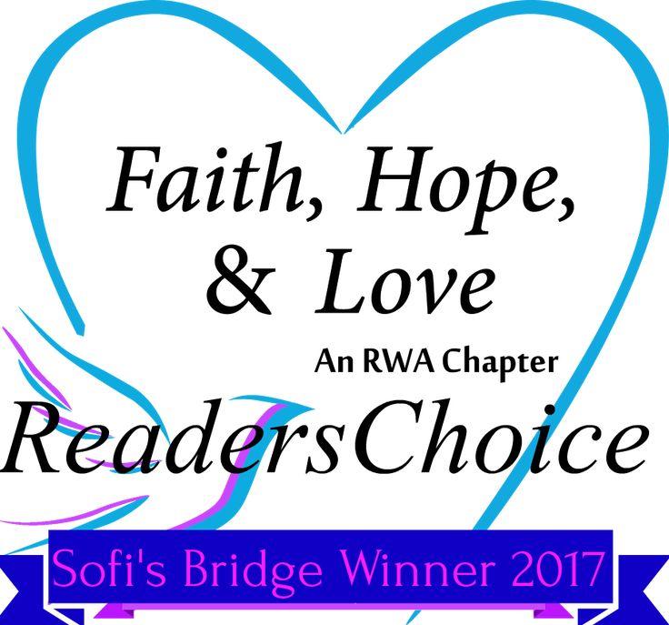 READERS CHOICE AWARD 2017 for Romance Writers of America Faith Hope and Love Chapter for SOFI'S BRIDGE.