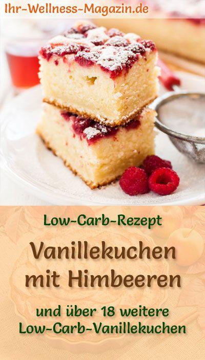 Low Carb Himbeer-Vanillekuchen – Rezept ohne Zucker