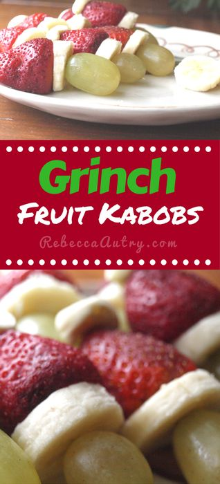 Grinch Fruit Snack (Healthy and Easy) Kid Approved! Not to be a Grinch!  It's not Christmas yet! 4 Simple ingredients to making these Healthy Snacks. Grinch Fruit Kabobs Recipe #GrinchFruitKabobs #Grinch #FruitKabobs #ChristmasSnack #ChristmasFruit #HealthySnack #KidApproved