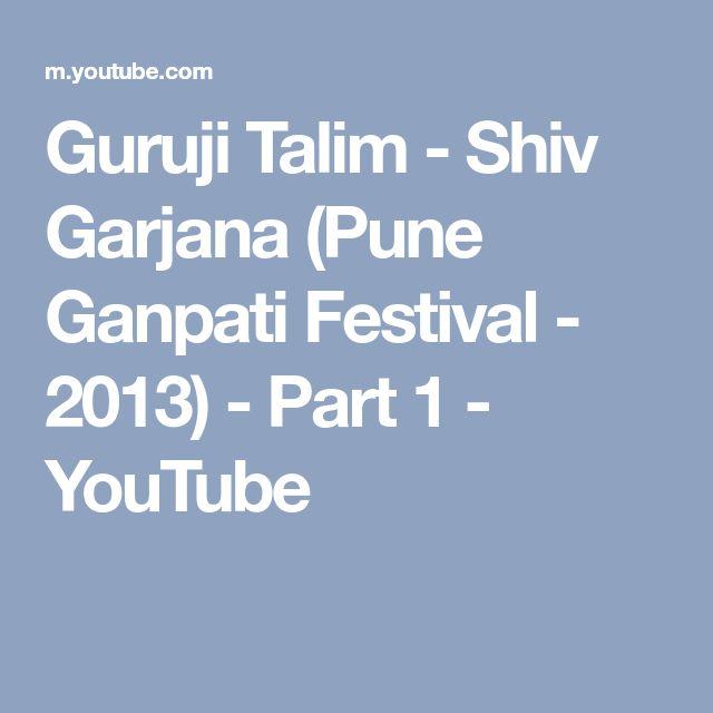 Guruji Talim - Shiv Garjana (Pune Ganpati Festival - 2013) - Part 1 - YouTube
