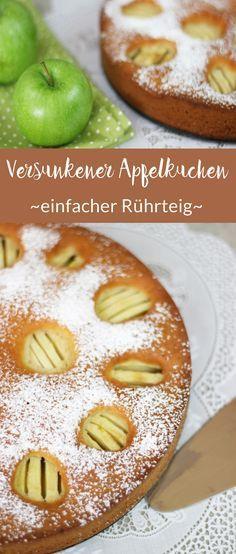 Rezept: Versunkener Apfelkuchen   Einfacher Rührteig   Einfach, saftig, wie aus Omas Küche. #kuchen #food #apfelkuchen