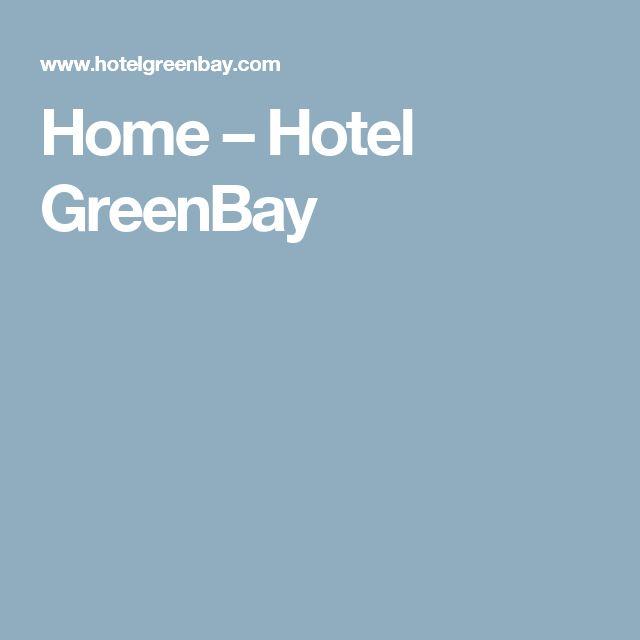 Home – Hotel GreenBay