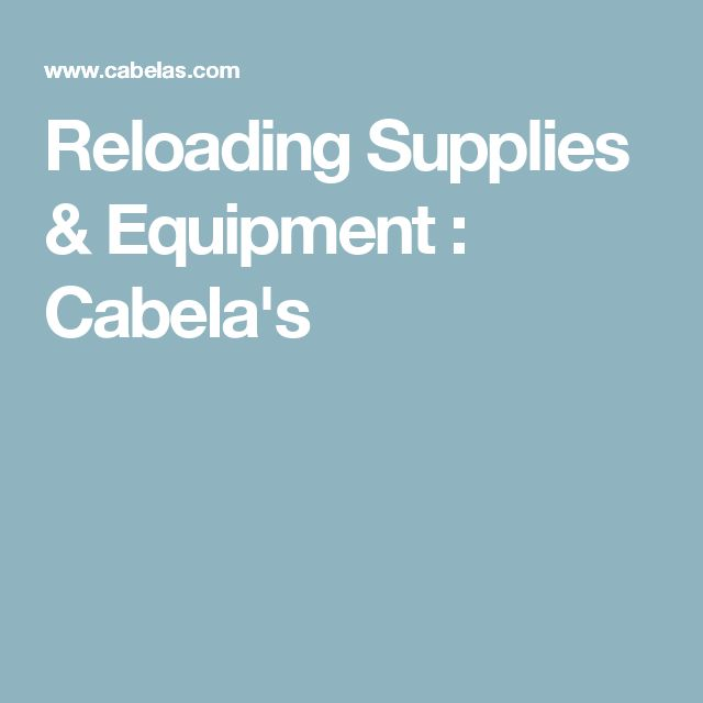 Reloading Supplies & Equipment : Cabela's