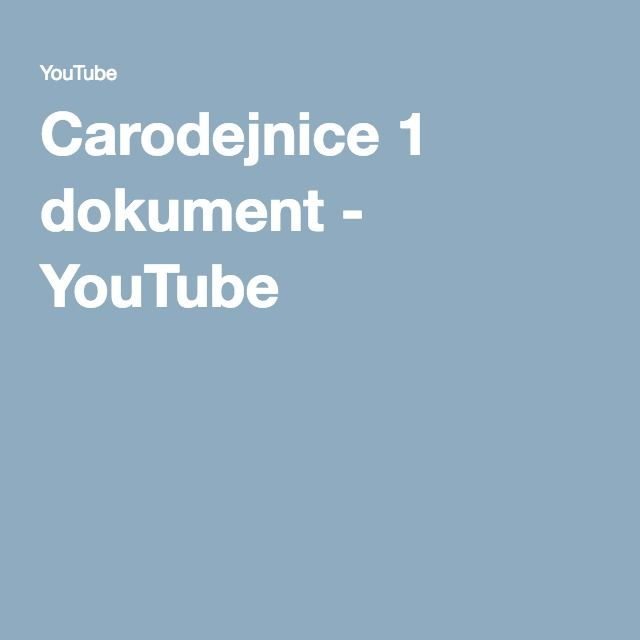 Carodejnice 1 dokument - YouTube