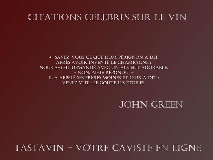 Citation sur le Champagne - John Green - Dom Perignon je goute les etoiles
