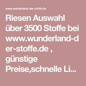 Riesen Auswahl über 3500 Stoffe bei www.wunderland-der-stoffe.de , günstige Preise,schnelle Lieferun - Wunderland der Stoffe, Weidenweg 5, 40822 Mettmann, Deutschland