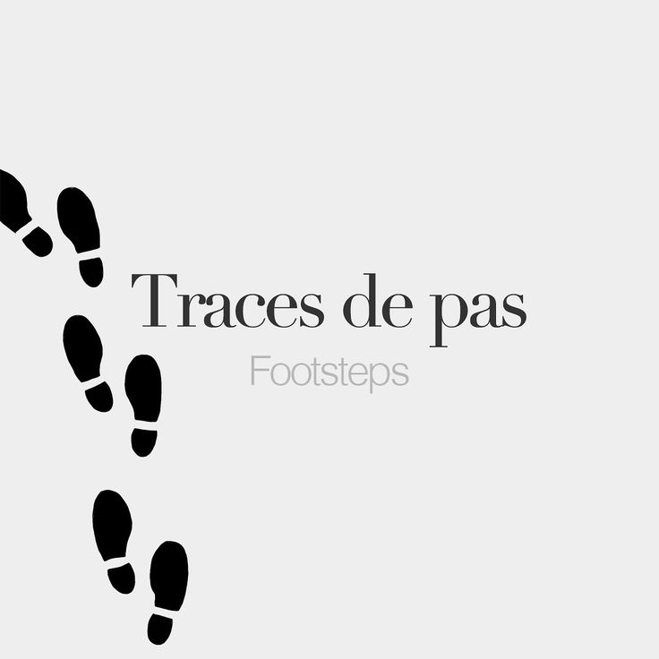 Traces de pas (feminine word)  Footsteps  /tʁas də pa/  Drawing: @beaubonjoli