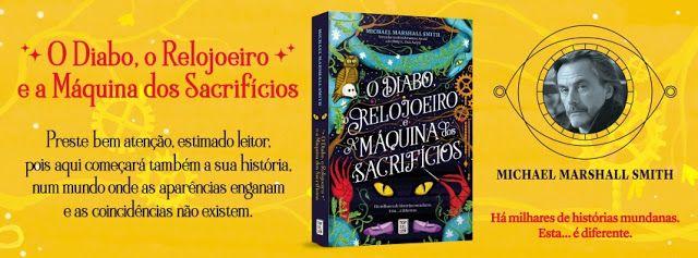 Sinfonia dos Livros: Novidade TopSeller   O Diabo, o Relojoeiro e a Máq...