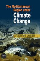 The Mediterranean region under climate change: a scientific update. IRD Editions, 2016. Lilliad cote 551.6 MED https://lilliad-primo.hosted.exlibrisgroup.com/primo-explore/fulldisplay?docid=33BUBLIL_ALEPH000644800&context=L&vid=33BUBLIL_VU1&search_scope=default_scope&tab=default_tab&lang=fr_FR