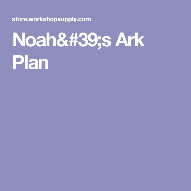 Noah's Ark Plan