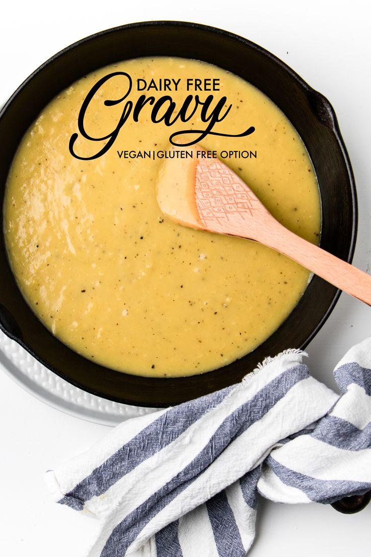 Dairy Free Gravy Vegan Recipe Dairy Free Gravy Dairy Free Gravy Recipes Vegan Gravy