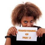 Transitioning 101 – A Complete Guide To Switching From Relaxer To Natural Hair Part 2