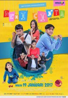 Download Film Demi Cinta (2017) HDRip Full Movie http://www.gratisinter.net/2017/07/download-film-demi-cinta-2017-full-movie.html #Film #Movie #Indo #Indonesia #Bioskop #Download