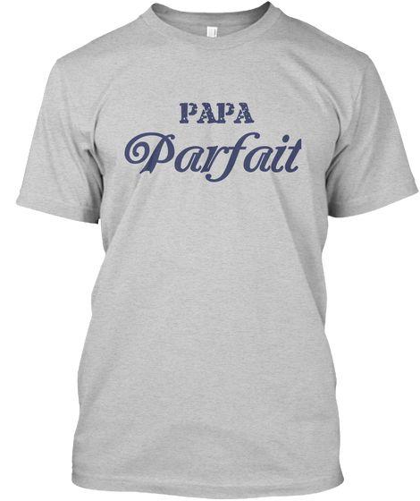 Papa Parfait Light Steel T-Shirt Front