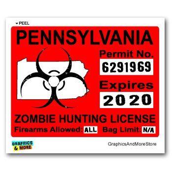 Pennsylvania PA Zombie Hunting License Permit Red #Biohazard Response Team  Window Bumper Locker #Sticker