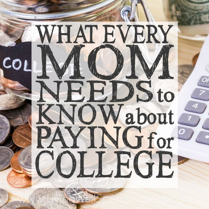 What Every Mom Needs to Know About Paying for College | How to Pay for College