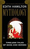 Mythology by Edith Hamilton  The best overview of classical myth.