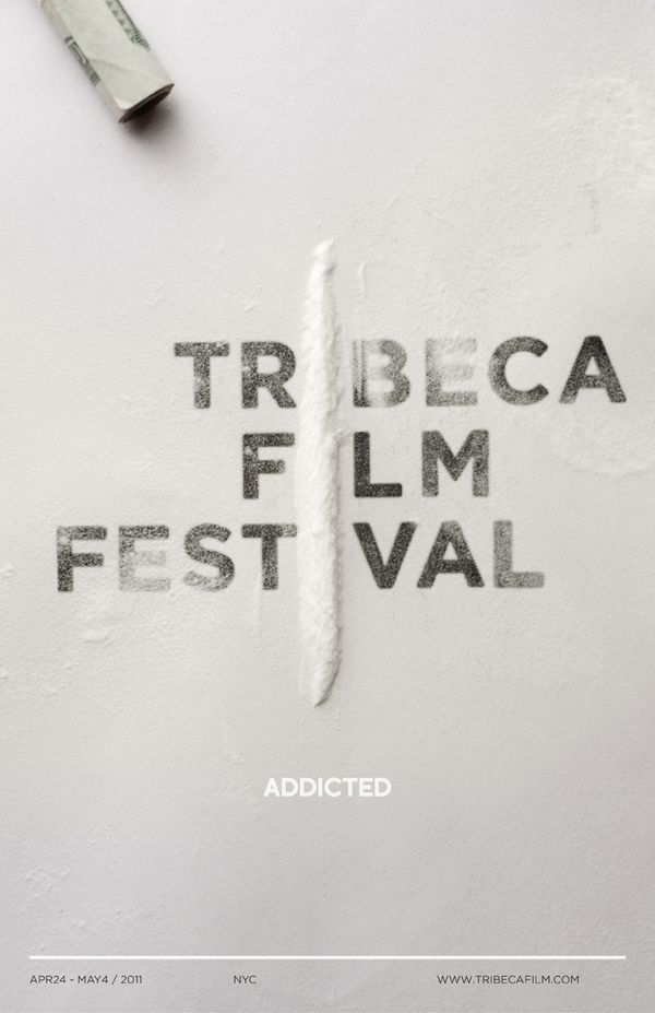 Tribeca Film Festival Posters by  Berlin based designer Scott Savarie. I really enjoy the play on words here, and any avid Indy movie watcher will tell you how addicting they can be. The festival is a great beast on it's own. Really creative the way the line leads your eye down the poster.