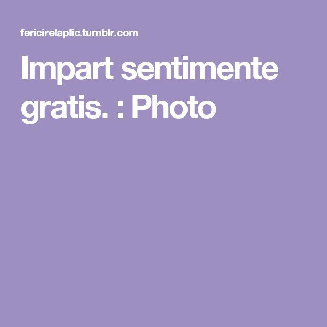 Impart sentimente gratis. : Photo