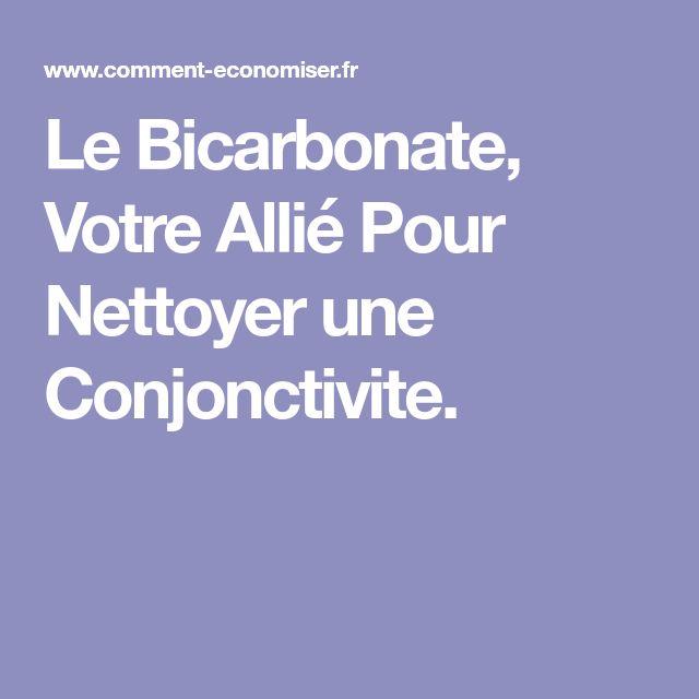 Le Bicarbonate, Votre Allié Pour Nettoyer une Conjonctivite.