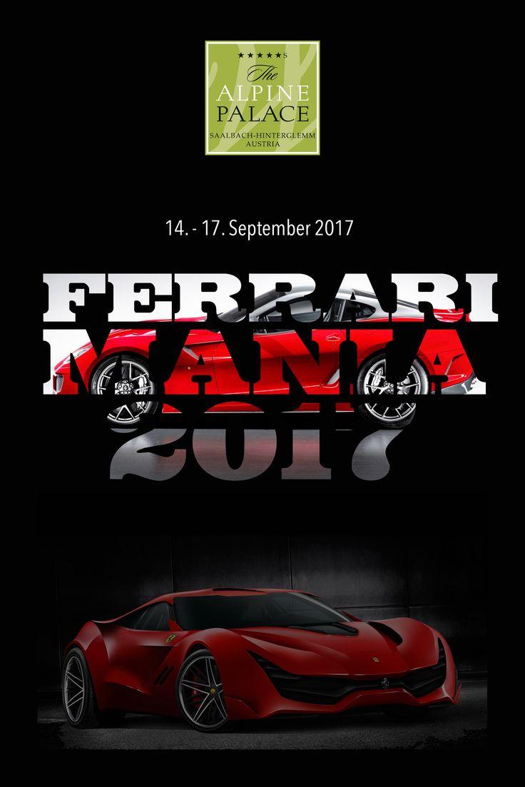 4. Alpine Palace Ferrari Mania - 14--17.Sept.2017!