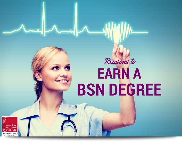 Top 5 Reasons to Earn a BSN Degree  #MedicalCareersInstitute #MCI #ECPIUniversity #Nursing    http://www.ecpi.edu/blog/top-5-reasons-earn-bsn-degree