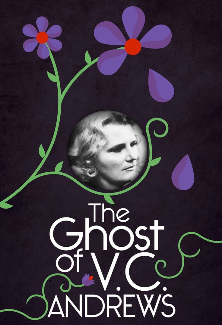 The Ghost Of V.C. Andrews: The Life, Death, And Afterlife Of The Mysterious
