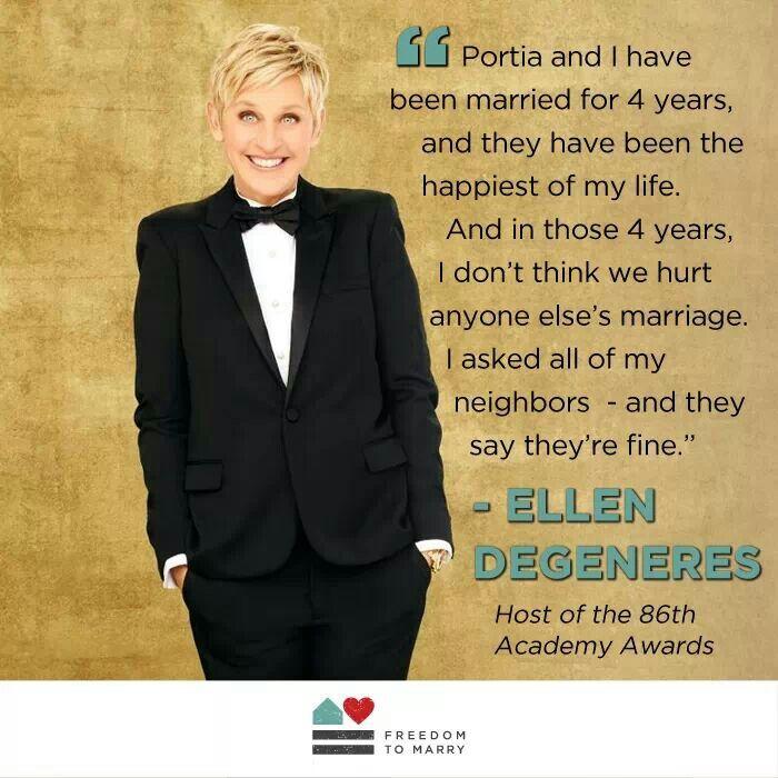 --Ellen Degeneres