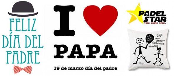 Regalos y Ofertas para el dia del padre en la Tienda Padelstar