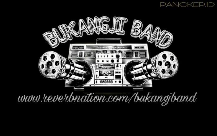 Check us at www.reverbnation.com/bukangjiband