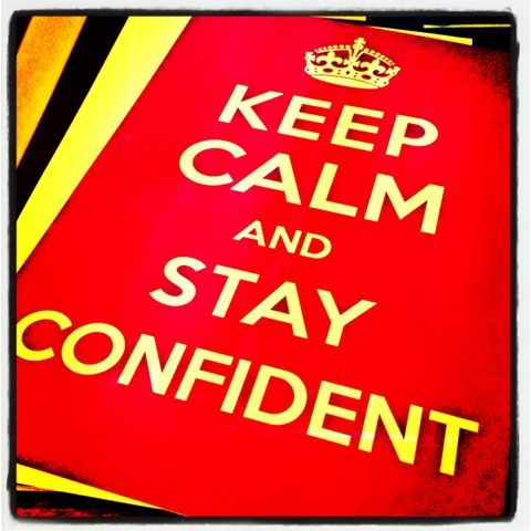 STAY CONFIDENT in the Word