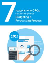 The Top Seven Reasons Why CFOs Should Change their Budgeting & Forecasting Process  -There are many reasons to change your budgeting and forecasting process, from the use of obsolete data to wasting time and money to shedding your reliance on IT.  #Download #Free #eBook #Guide  #Finance #Banking #Security  #IT #InformationTechnology #TechNews    #CFOs #Corporate_Finance