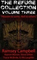 The Refuge Collection - Volume 3, an ebook by Ramsey Campbell at Smashwords
