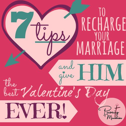 7 Tips To Recharge Your Marriage And Give Him The Best Valentine's Day EVER! | Glo-Girl | Christian Womens Blog Glo-Girl | Christian Womens Blog