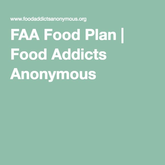 Faa food plan food addicts anonymous fa ir for Planners anonymous
