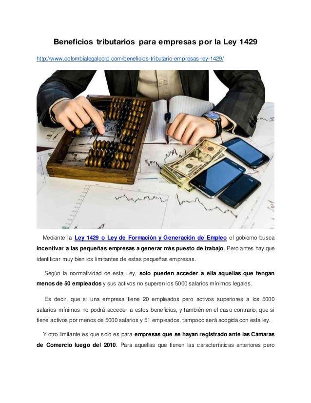 Beneficios tributarios para empresas por la Ley 1429 http://www.colombialegalcorp.com/beneficios-tributario-empresas-ley-1...