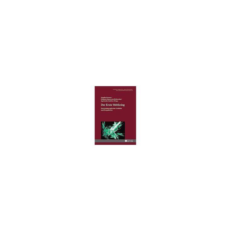 Der Erste Weltkrieg ( Lodzer Arbeiten Zur Literatur- Und Kulturwissenschaft) (Hardcover)