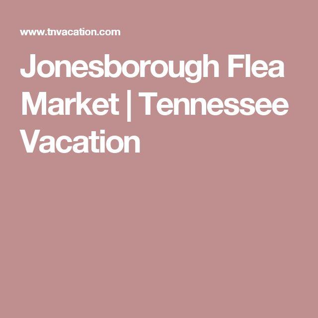 Jonesborough Flea Market | Tennessee Vacation