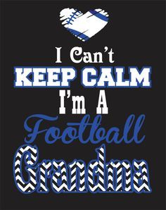 Keep Calm Football Cheer Mom Grandma Shirt by CreationsbyWhitefish