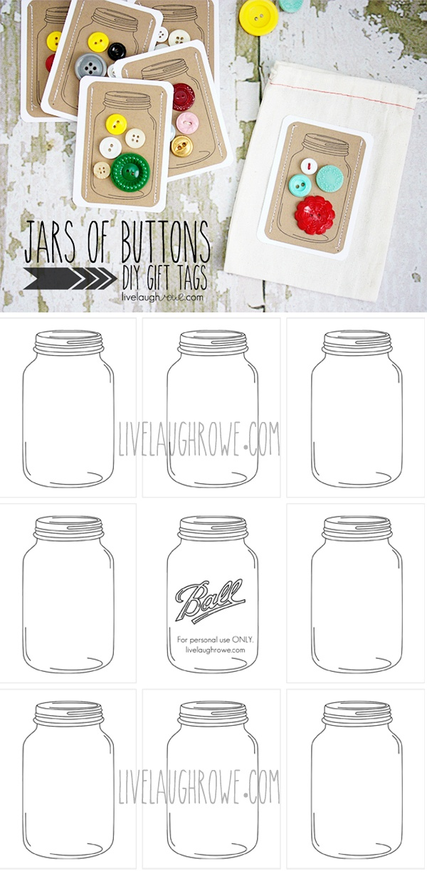 Free Jar printable & gift tag idea: http://www.livelaughrowe.com/jar-of-buttons-diy-gift-tags/