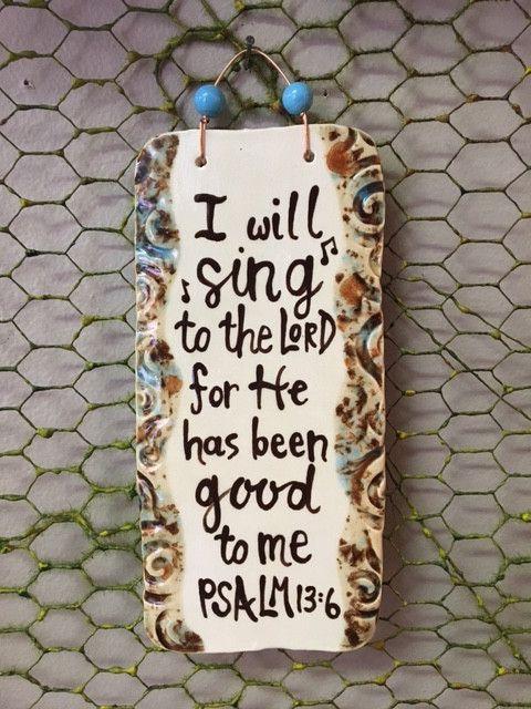 Psalm 13:6 Ceramic Plaque