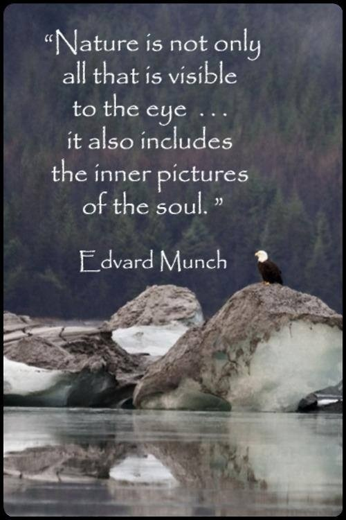 Nature is not only all that visible to the eye... it also includes the inner pictures of the #soul.