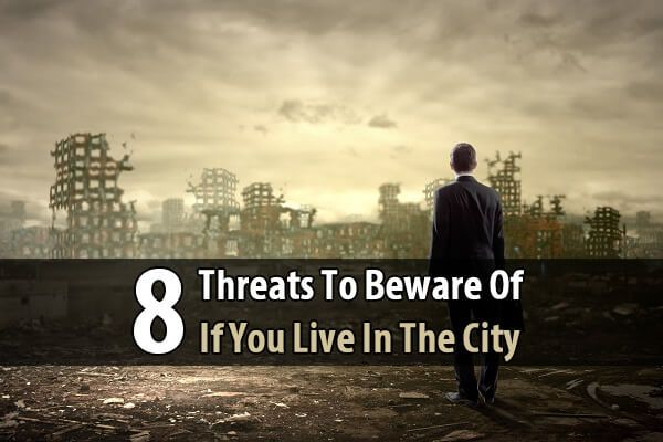 The city is a very dangerous place to be during a major disaster, but survival is possible if you have supplies, a plan, and survival skills.