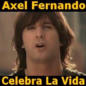 Acordes D Canciones: Axel Fernando - Celebra La Vida